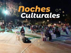 Comenzaron las Noches Culturales
