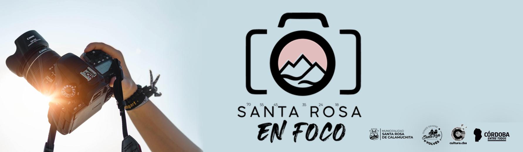 """CONCURSO DE FOTOGRAFÍAS """"SANTA ROSA EN FOCO"""""""